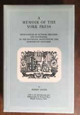 Davies, Robert.  A Memoir of the York Press, 1868.