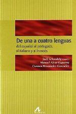 De una a cuatro lenguas: intercomprensión románica: del español al portugués, al