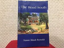 The Road South by Nannie Maude Reynolds Signed Free Shipping
