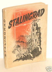 BOOK WW2 Stalingrad pb Near Contemporay Account 1944 1st Ed Rare op French View