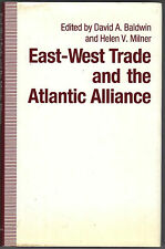 East-West Trade and the Atlantic Alliance (1990, Hardcover)