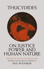 On Justice, Power, and Human Nature: Selections from The History of the Peloponn