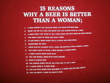 vtg 15 REASONS BEER IS BETTER THAN A WOMAN T SHIRT Drinking Sex Humor Funny LG
