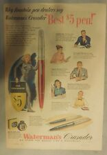 Waterman's Pen Ad: The Crusader The Best $5 Pen from 1948 Size: 11 x 15 inches