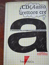 IL DIZIONARIO DELLA PUBBLICITA' E COMUNICAZIONE, I ed.
