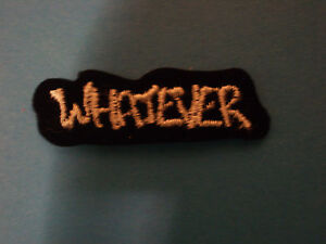 """WHATEVER"" WORD EMBROIDERY APPLIQUE PATCH EMBLEM LOT, HEAT-SEAL BACK (30 DOZEN)"