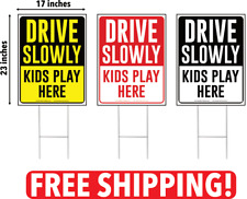 Drive Slowly Kids Play Here Yard Sign, Drive Slow/Children at Play FREE SHIPPING