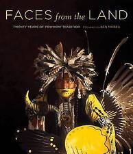 Faces from the Land: Twenty Years of Powwow Tradition, New, Linda Marra, Ben Mar