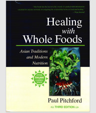 Healing with Whole Foods Asian Traditions and Modern Nutrition #123