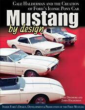 Mustang by Design Book ~Gale Halderman Creating the Iconic Pony Car~NEW 2018 HC!