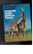 Bernhard Grzimek -  Grzimek unter Afrikas Tieren