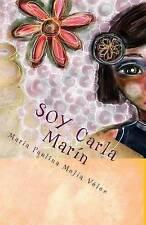 NEW SOY Carla Marín (Spanish Edition) by María Paulina Mejía