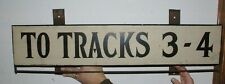 Antique St. Paul Union Depot Wood & metal Railroad Tracks 3 & 4 Sign