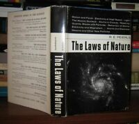 Peierls, R. E.  THE LAWS OF NATURE  1st Edition 1st Printing