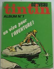ALBUM JOURNAL TINTIN N°7  HERGE   BON ETAT 1976