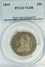 1815 Capped Bust Quarter : PCGS VG08