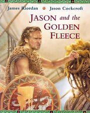Jason and the Golden Fleece by James Riordan Ancient Greeks Myth