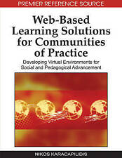 Web-based Learning Solutions for Communities of Practice: Developing Virtual Env