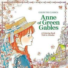 Color the Classics: Anne of Green Gables: A Coloring Book Visit to Prince Edward