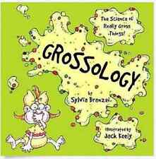 Grossology The Science of Gross Things by Sylvia Branzei Paperback Ages 8-12