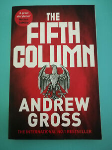 The Fifth Colum by Andrew Gross Large PB War Historical Thriller Like New 2019