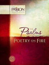 Psalms: Poetry on Fire The Passion Translation
