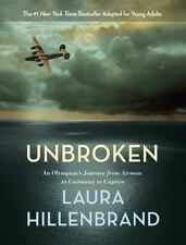 Unbroken : An Olympian's Journey from Airman to Castaway to Captive by Laura...