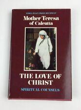 Mother Teresa of Calcutta, THE LOVE OF CHRIST Hardback /DJ