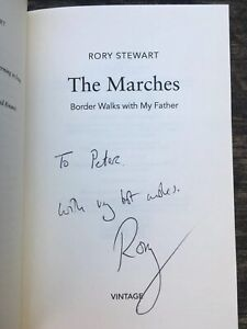 The Marches,signed By Rory Stewart( To Peter) Paperback