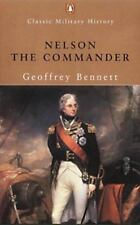 Nelson the Commander (Penguin Classic Military History)