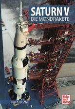 Reichl: Saturn V - Die Mondrakete (Entwicklung/Raketen-Technik/Geschichte/Buch)