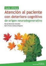 Atencion Al Paciente con Deterioro Cognitivo de Origen Neurodegenerativo by...
