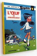 SOPHIE L'OEUF DE KARAMAZOUT NO 1 DUPUIS JIDEHEM  EO 1968  TBE