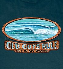 """OLD GUYS RULE LONGBOARD """" SET IN MY WAVES """" SURFING SURFBOARD FIN BEACH S/S L"""