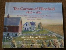 CARTONS OF ELLENFIELD 1826-1861 family history Dublin Ireland, Ottawa Illinois
