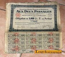 Aux Deux Passages Obligation de 1000 Francs 5 % au porteur Lyon 1er Aout 1930