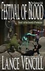 NEW Festival of Blood: Book 1 of the Swords of Perfection (Volume 1)