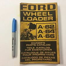 Ford Wheel Loader A62 A64 A66 Owners Parts Catalog 85 Pages