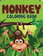Monkey Coloring Book by Speedy Publishing LLC (2015, Paperback)