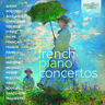 Various Artists - French Piano Concertos [New CD]