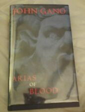 Arias of Blood by John Gano *Signed* First Edition