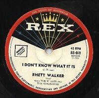 "RHETT WALKER   Rare 1960 Aust Only 7"" OOP Rex Single ""I Don't Know What It Is"""