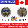 ➡➡ 🍁🍁 2017 Canada 150 $2 Toonie Glow in Dark & Regular SET 🍁 DANCE OF SPIRITS