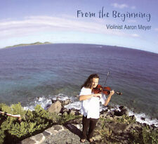 AARON MEYER - FROM THE BEGINNING NEW CD