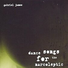 James, Gabriel : Dance Songs for the Narcoleptic CD