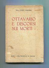 Mons.Carlo Marozio OTTAVARIO E DISCORSI SUI MORTI - 1928 Alba Cuneo Libro