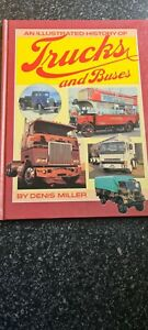Illustrated History Of Trucks And Buses