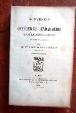HISTOIRE  SOUVENIRS D'UN OFFICIER DE GENDARMERIE SOUS LA RESTAURATION...