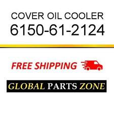 COVER 6207-61-5210 OIL COOLER 6207615210 FITS KOMATSU !!!FREE SHIPPING!