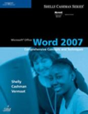 Microsoft Office Word 2007: Comprehensive Concepts and Techniques (Shelly